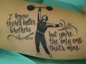 Freshly done. Murder by Death quote and a strong man for my brother ...