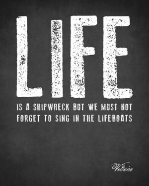 Home Prints Life Is A Shipwreck (Voltaire Quote), premium art print