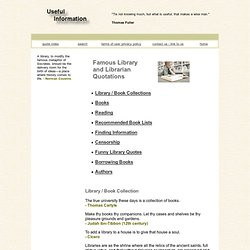 Famous Library Quotes and Quotations. Library / Book Collection The ...