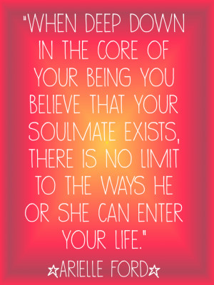 And… you can have more than one soulmate…! Or, so I'm told