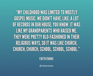 Quotes About Faith .org/quote/faith-evans/my-