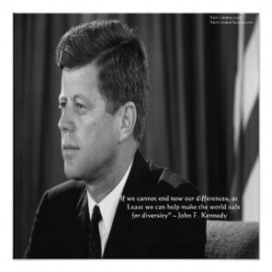 JFK Differences/Diversity Quote Poster Poster