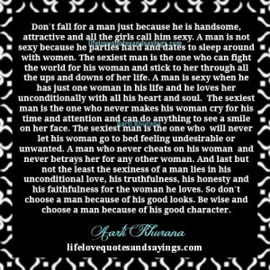 Always Choose A Man With A Good Character.