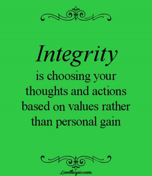 Integrity quotes, thoughts, wise, sayings, gain