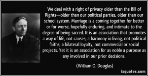 quote-we-deal-with-a-right-of-privacy-older-than-the-bill-of-rights ...
