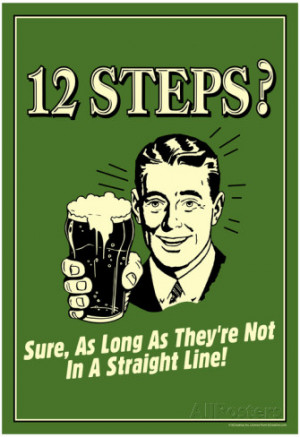 ... Steps Not In A Straight Line Beer Drinking Funny Retro Poster Poster