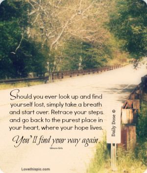 youll find your way again quotes quote nature life road street wise ...