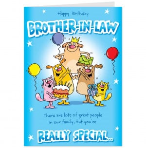 Happy Birthday Brother Funny Messages Really special brother-in-law