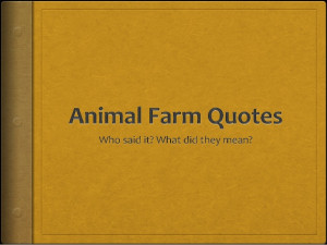 Animal farm chapter quotes
