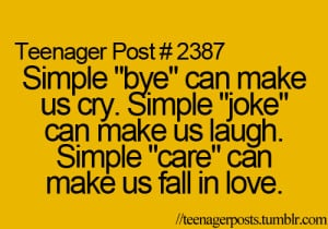 bye can make us cry simple joke can make us laugh simple care can make ...