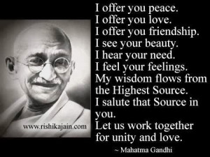MAHATMA GANDHI QUOTES AND TEACHINGS - I OFFER U PEACE