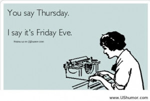 thirsty thursday quotes for facebook   Thursday sayings US Humor ...
