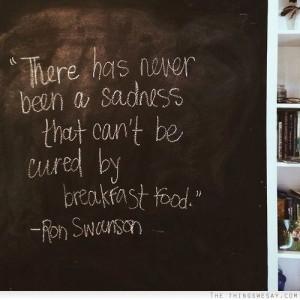 Ron Swanson Breakfast Food