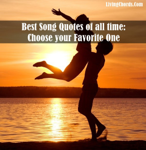 30 Best Song Quotes of all time: Choose your Favorite One