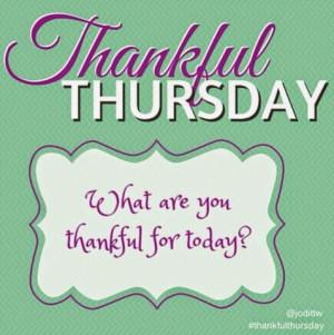Thelma Thinks...: Thankful & Not-So-Thankful Thursday!