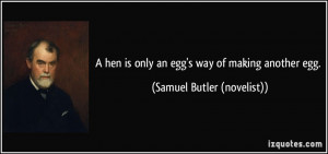 More Samuel Butler (novelist) Quotes