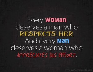 nice-respect-quotes-thoughts-deserve-woman-man-appreciates-effort-best ...
