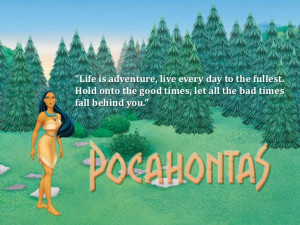 Disney Princess Quotes And Sayings Life is adventure live every