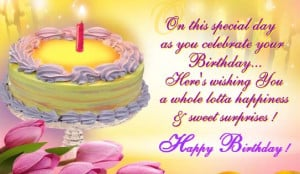 your birthday sweet saying have a beautiful day birthday wish