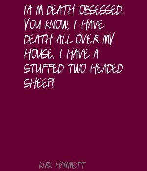 Kirk Hammett quote #3