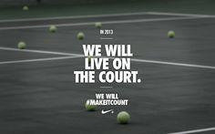Nike Tennis Sayings Nike !
