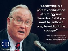 Leadership is a potent combination of strategy and character. But if ...