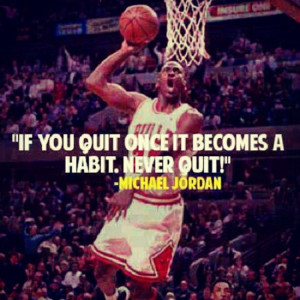 Don't quit! #quotes #jordan #mj #noseasunmazorca (Taken with ...