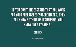 quote-Dee-Hock-if-you-dont-understand-that-you-work-239549.png