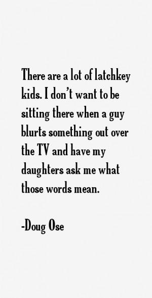 Doug Ose Quotes amp Sayings