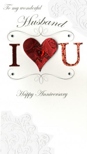 Anniversay- To My Wonderful Husband-'Husband - I (Heart) U'