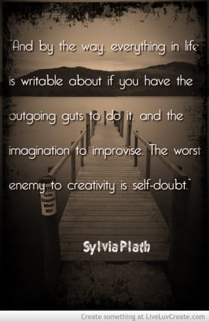 Sylvia Plath On Writing