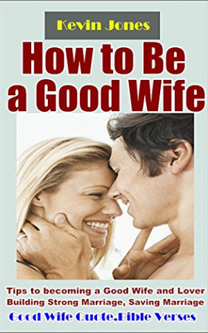 Bible Verses On How To Be A Good Wife