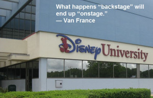 "What happens ""backstage"" will end up ""onstage."" — Van France ..."