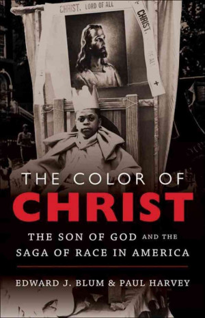 Color Of Christ': A Story Of Race And Religion In America