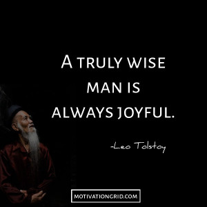 truly wise man is always joyful quote image by Leo Tolstoy