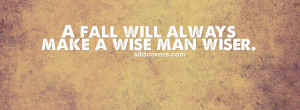 you wiser {Life Quotes Facebook Timeline Cover Picture, Life Quotes ...
