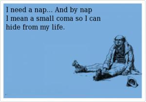 need a nap – funny ecard