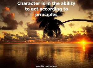 ... to act according to principles - Immanuel Kant Quotes - StatusMind.com
