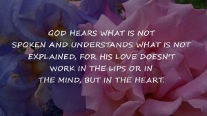 God Hears What Is Not inspirational Quotes / Share Life Quotes