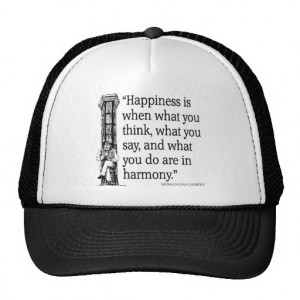 Gandhi Mohandas Mahatma Quote Happiness Quotes Mesh Hats