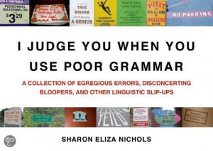 Judge You When You Use Poor Grammar