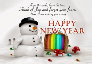 ... And Forget Your Fears. Here I Am Wishing You A Very Happy New Year