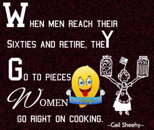man women retire cooking quote