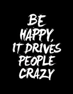 Being a happier person will rub off onto friends, coworkers, and ...