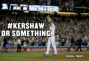 So while we bask the afterglow of Kershaw's dominant performance, let ...