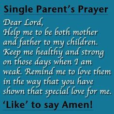 AMEN...! - single mother quotes - single parent - single motherhood