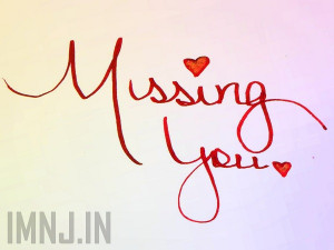 Missing You SMS, Quotes in Hindi, Missing U Hindi Messages :
