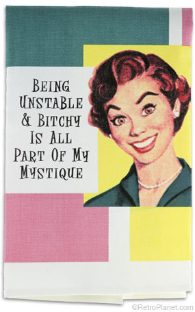 Unstable and Bitchy