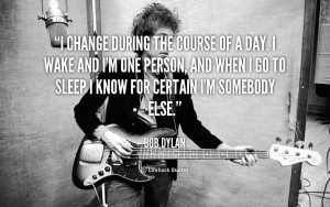 Quotes Sayings About Yourself Celebrity Bob Dylan