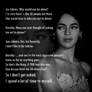 This conversation between Dottie and her Carmen Jones co-star, Joe ...